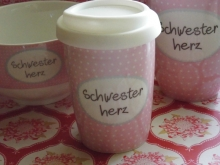 ♥ COFFEE TO GO - Becher Schwesterherz