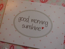 ♥ POSTKARTE -  GOOD MORNING SUNSHINE♥